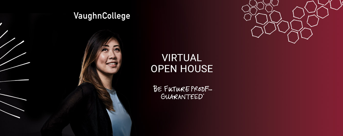 Vaughn College Hosts Another Round of Virtual Open House Events